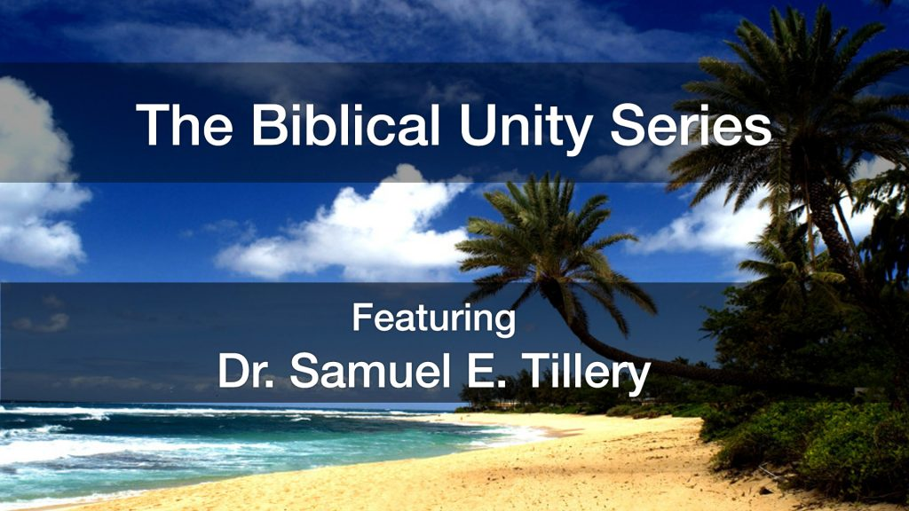 Biblical Unity Series